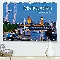 Metropolen zur blauen Stunde 2022 (Premium, hochwertiger DIN A2 Wandkalender 2022, Kunstdruck in Hochglanz): 12 Metropolen, 12 Staaten, 12 traumhafte Fotografien. (Monatskalender, 14 Seiten )