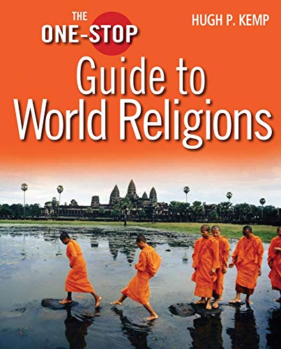 Kemp, H: The One-Stop Guide to World Religions (One-Stop Guides)