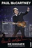 Peter Ames Carlin: Paul McCartney - Die Biografie