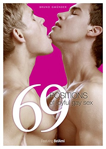 69 Positions of Joyful Gay Sex - Special Edition