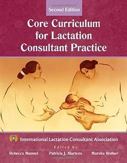 Core Curriculum for Lactation Consultant Practice