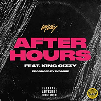 Afterhours (feat. King Cizzy)