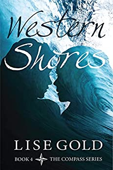 Western Shores (The Compass Series Book 4) by [Lise Gold]