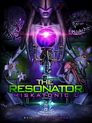 The Resonator: Miskatonic U - The Feature