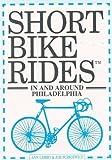 Short Bike Rides in and Around Philadelphia