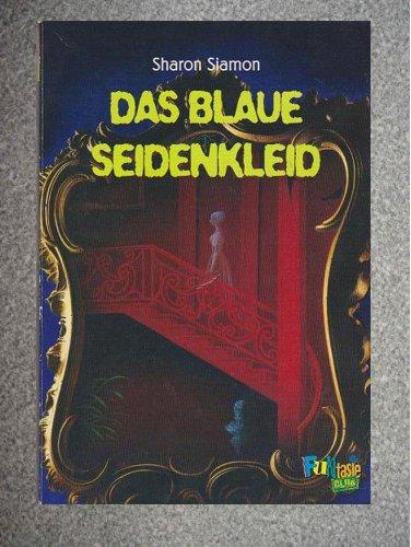 Das Blaue Seidenkleid