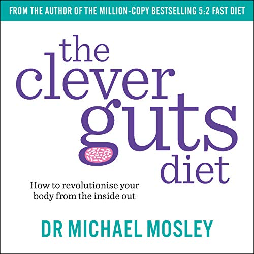 The Clever Guts Diet audiobook cover art