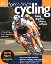 Performance Cycling: Training for Power, Endurance and Speed