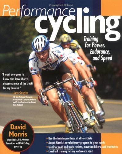 Performance Cycling: Training for Power, Endurance and Speed (CLS ...