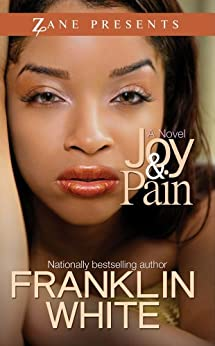 Joy & Pain by [Franklin White]