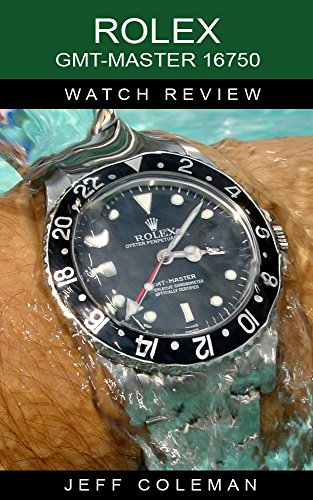 Rolex GMT-Master 16750 Watch Review (English Edition)
