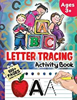 Letter Tracing Activity Book: 100 Pages Learn to Write, Ages 3+