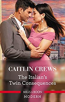 The Italian's Twin Consequences (One Night With Consequences Book 53) by [Caitlin Crews]