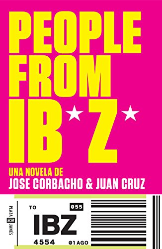 People from Ibiza: Una novela de Jose Corbacho y Juan Cruz (xitos)