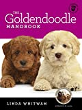 The Goldendoodle Handbook: The Essential Guide For New & Prospective Goldendoodle Owners (Canine Handbooks)