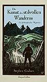 Die Kunst des stilvollen Wanderns von Graham, Stephen