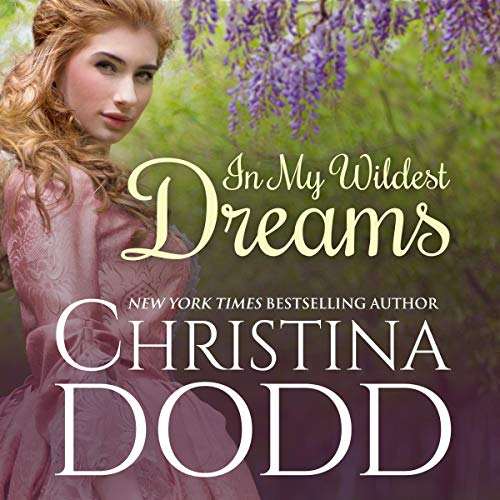 In My Wildest Dreams Audiobook By Christina Dodd cover art