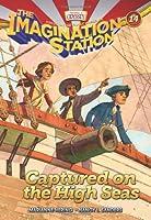 Captured on the High Seas (Imagination Station)