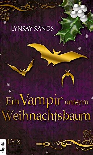 Romantic Christmas - Ein Vampir unterm Weihnachtsbaum (Romantic-Christmas-Reihe 1)