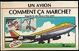 Un avion, comment ça marche ? (Livre animé) - Avec une maquette de Boeing 747