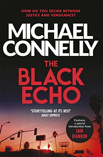 The Black Echo (Harry Bosch Series, Band 1)