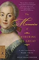 The Memoirs of Catherine the Great (Modern Library Classics)