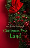 Christmas-Tree Land: Christmas Specials Series (English Edition)