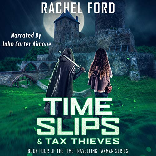 Time Slips & Tax Thieves audiobook cover art