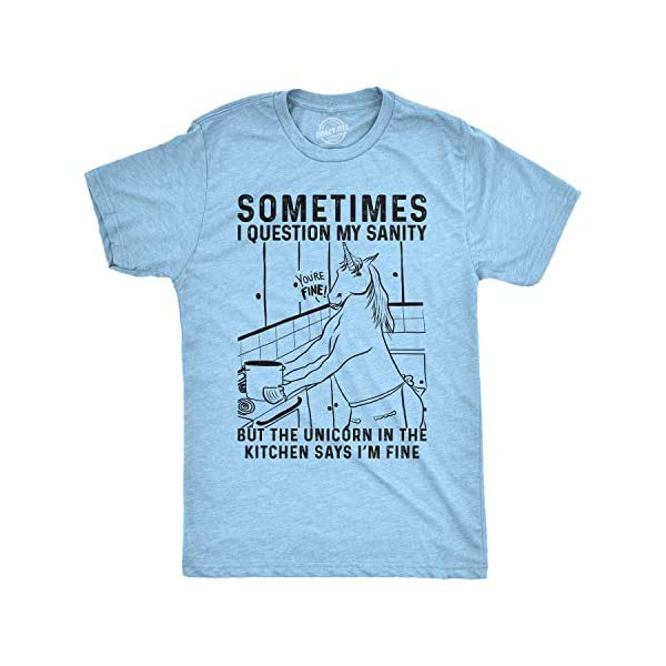 Mens Sometimes I Question My Sanity But The Unicorn T Shirt Funny Fantasy Top 3