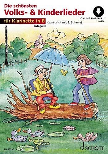Die schönsten Volks- und Kinderlieder: sehr leicht bearbeitet. 1-2 Klarinetten in B. Ausgabe mit Online-Audiodatei.