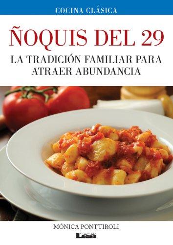 Ñoquis del 29: La tradición familiar para atraer abundancia (Cocina Clásica)