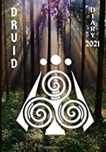 Druid Diary 2021: Weekly Planner (2 pages per week) with Observances/Celebrations for Student/Teacher/Home/Business - Norm...