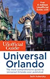 The Unofficial Guide to Universal Orlando [Idioma Inglés]
