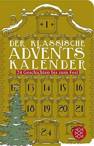 Der klassische Adventskalender: 24 Geschichten bis zum Fest (Fischer Taschenbibliothek)