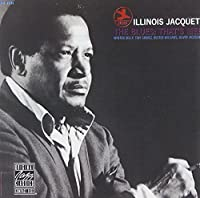 The Blues; That's Me by Illinois Jacquet (1991-07-01)