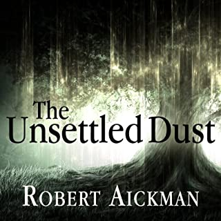 The Unsettled Dust cover art