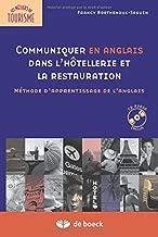 Communiquer en anglais dans l'hôtellerie et la restauration : Méthode d'apprentissage de l'anglais (1CD audio)