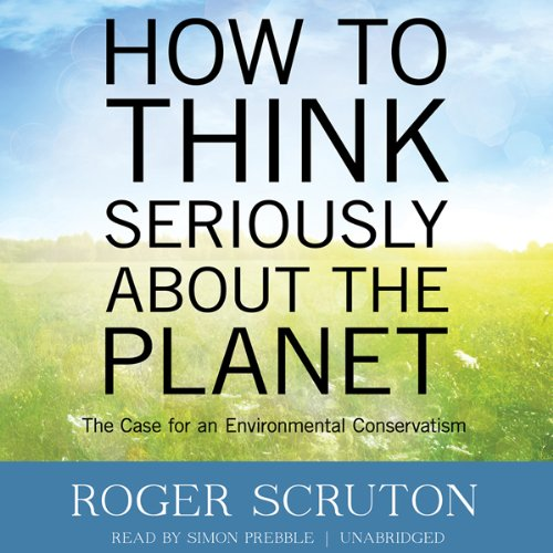 How to Think Seriously about the Planet audiobook cover art