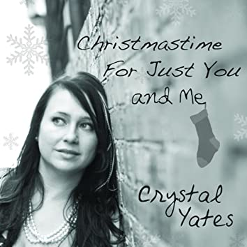 Christmas Time for Just You and Me