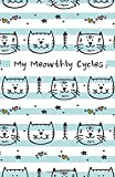 My Meowthly Cycles: Striped Kitty Cat | period tracker | tips and tricks to help with PMS symptoms | 4 year...