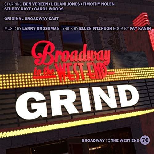 Larry Grossman & Original Broadway Cast of Grind