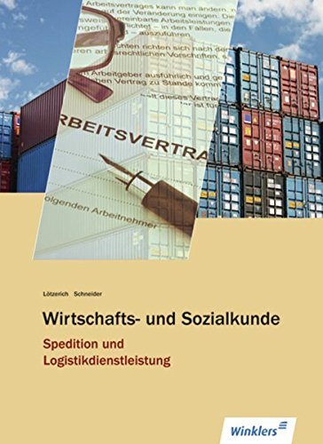 Spedition und Logistikdienstleistung: Wirtschafts- und Sozialkunde: Schülerband