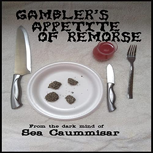 Gambler's Appetite of Remorse (Games) Audiobook By Sea Caummisar cover art