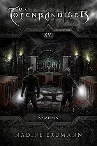 Buchseite und Rezensionen zu 'Die Totenbändiger - Band 16: Samhain' von Nadine Erdmann