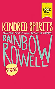 Kindred Spirits: World Book Day Edition 2016 by [Rainbow Rowell]