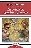 La oración, camino de amor (Patmos)