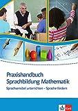 Praxishandbuch Sprachbildung Mathematik - Maike Abshagen