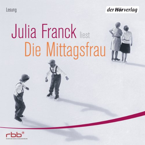 Die Mittagsfrau audiobook cover art
