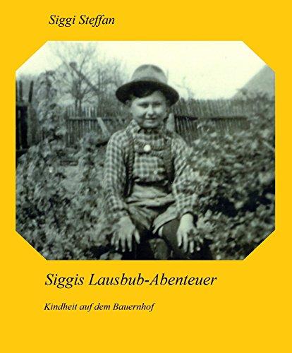 Siggis – Lausbub-Abenteuer (German Edition)