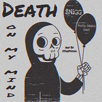 Death On My Mind